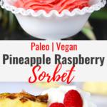 Pineapple Raspberry Sorbet